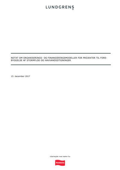 Notat om organisations- og finansieringsmodeller for projekter til forebyggelse af stormflod og havvandsstigninger