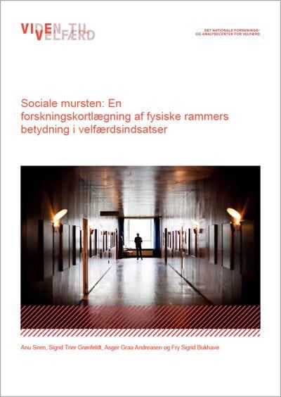 Sociale mursten: En forskningskortlægning af fysiske rammers betydning i velfærdsindsatser