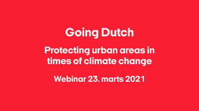 Going Dutch:  Protecting urban areas in times of climate change